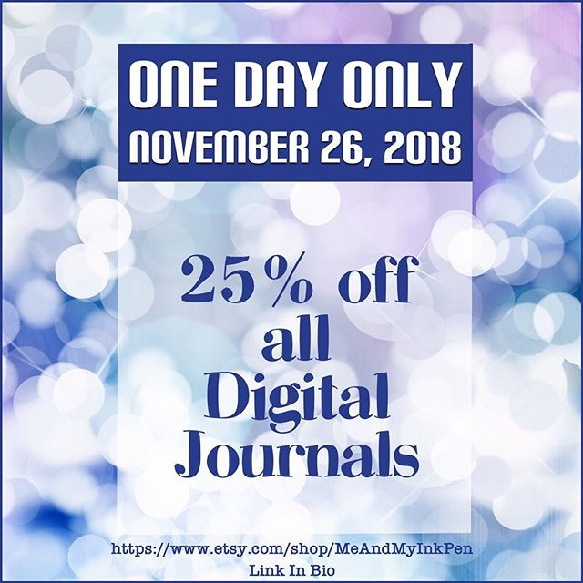 Cyber Monday! 25% off of all Digital Journals! No limits, no rules. Just a flat discount! planner