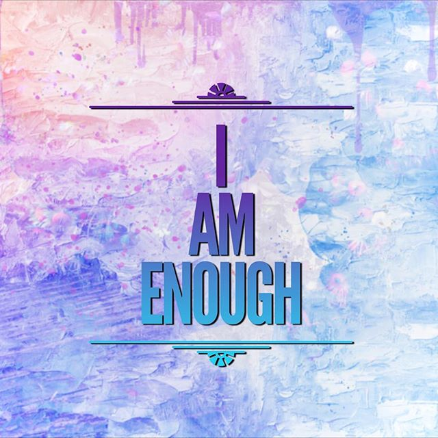 Monday Mantra : I am enough