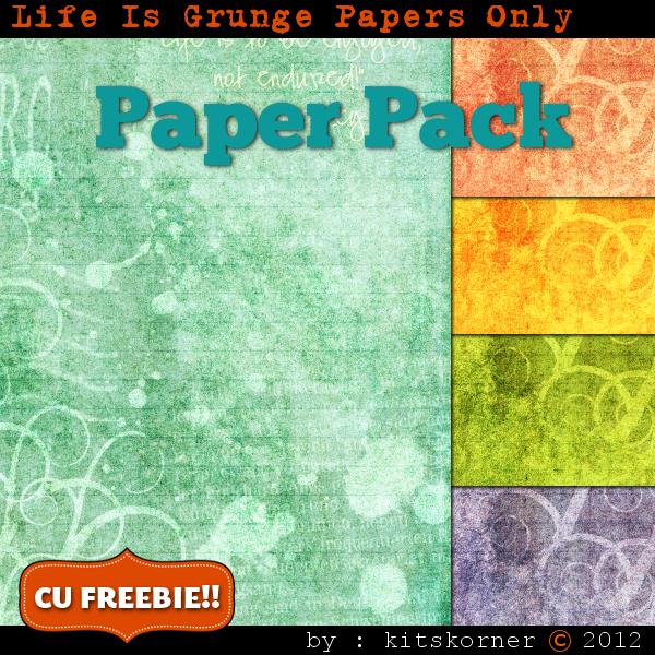 Life Is Grunge Scrapbook Paper Pack CU Freebie